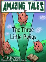 The Three Little Pwigs - Ella Kennen