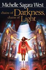 Chains of Darkness, Chains of Light : Sundered - Michelle Sagara West