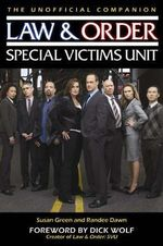 Law and Order : The Special Victims Unit Unofficial Companion - Susan Green