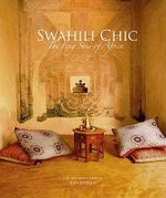 Swahili Chic : The Feng Shui of Africa - Bibi Jordan