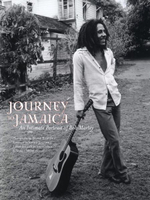 Journey to Jamaica : An Intimate Portrait of Bob Marley - David Burnett