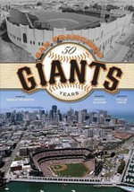San Francisco Giants : 50 Years - Brian Murphy