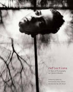 Reflections : 25 Years of Photography - Connie Imboden