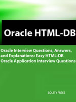 Easy Oracle HTML-DB Interview Questions : Oracle HTML DB Easy Applications - Terry Sanchez