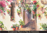 Karen Brown's Spain : Exceptional Places to Stay & Itineraries - June Eveleigh Brown