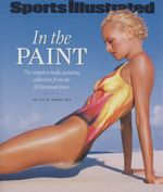Sports Illustrated in the Paint : The Complete Body-painting Collection from the SI Swimsuit Issue - Joanne Gair