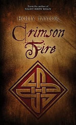 Crimson Fire : Book Two of the Dreamer's Cycle - Holly Taylor