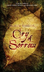 Cry of Sorrow - Holly Taylor