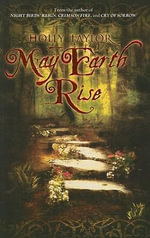 May Earth Rise - Holly Taylor