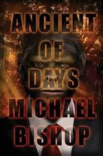 Ancient of Days - Michael Bishop