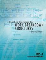 Practice Standard for Work Breakdown Structures : Second Edition - Project Management Institute