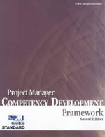 Project Manager Competency Development Framework : Framework - Project Management Institute