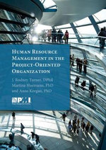 Human Resource Management in the Project-Oriented Organization - J Rodney Turner