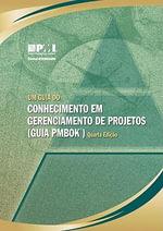 Conhecimento Em Gerenciamento de Projetos (Guia Pmbok) - Project Management Institute