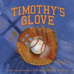 Timothy's Glove - Kathleen Chisholm McInerney