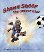 Shawn Sheep the Soccer Star - Erin Mirabella
