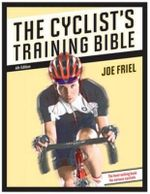 The Cyclist's Training Bible : VELO PRESS - Joe Friel