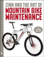 Zinn and the Art of Mountain Bike Maintenance : VELO PRESS - Lennard Zinn