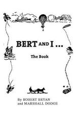 Bert and I : The Book - Marshall Dodge
