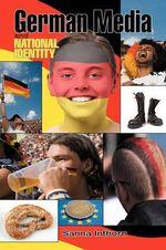 German Media and National Identity - Sanna Inthorn