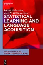 Statistical Learning and Language Acquisition : Studies in Second and Foreign Language Education [Ssfle]