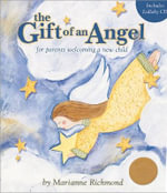 The Gift of an Angel : For Parents Welcoming a New Child [With CD] - Marianne Richmond