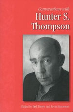 Conversations with Hunter S. Thompson : Literary Conversations