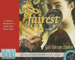 Fairest : Library Edition - Gail Carson Levine