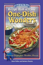 Recipe Hall of Fame One-Dish Wonders : Winning Recipes from Hometown America