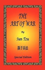 The Art of War : The President's Secret Plan, the Bomb, and What th... - Sun Tzu
