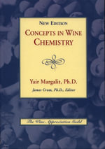Concepts in Wine Chemistry - Yair Margalit Ph.D.