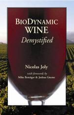 Biodynamic Wine Demystified - Nicolas Joly