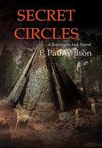 Secret Circles - F Paul Wilson