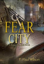Fear City: Collector's Edition : A Repairman Jack Prequel - F Paul Wilson
