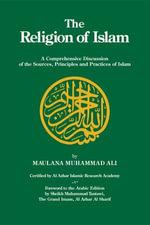 The Religion of Islam - Maulana Muhammad Ali