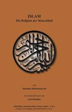ISLAM-Die Religion der Menschheit - Maulana Muhammad Ali
