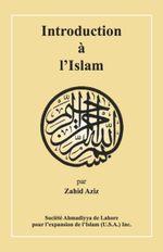 Introduction  l'Islam - Zahid, Dr. Aziz