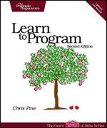 Learn to Program : Using Ruby - Chris Pine
