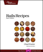 Rails Recipes : Rails 3 Edition - Chad Fowler