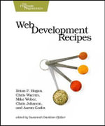 Web Development Recipes : OREILLY AND ASSOCIATE - Brian P. Hogan
