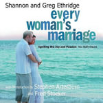 Every Woman's Marriage : Igniting the Joy and Passion You Both Desire - Shannon Ethridge