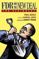 FDR and the New Deal for Beginners : For Beginners - Paul Buhle