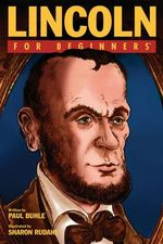 Lincoln For Beginners - Paul Buhle