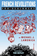 French Revolutions for Beginners : For Beginners - Michael Lamonica