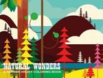 Patrick Hruby Natural Wonders : A Patrick Hruby Coloring Book - Patrick Hruby