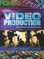 Video Production : Disciplines and Techniques - James C. Foust