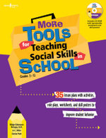 More Tools for Teaching Social Skills in Schools : Lesson Plans, Role Plays, Activities, Worksheets and Posters to Improve Student Behavior - Midge Odermann Mougey
