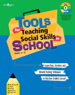 Tools for Teaching Social Skills in School : Lessons Plans Activities and Blended Teaching Techniques to Help Your Students Succeed - Michele Hensley