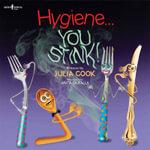 Hygiene... You Stink! - Julia Cook