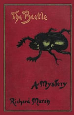The Beetle : A Mystery (Valancourt Classics) - Richard Marsh